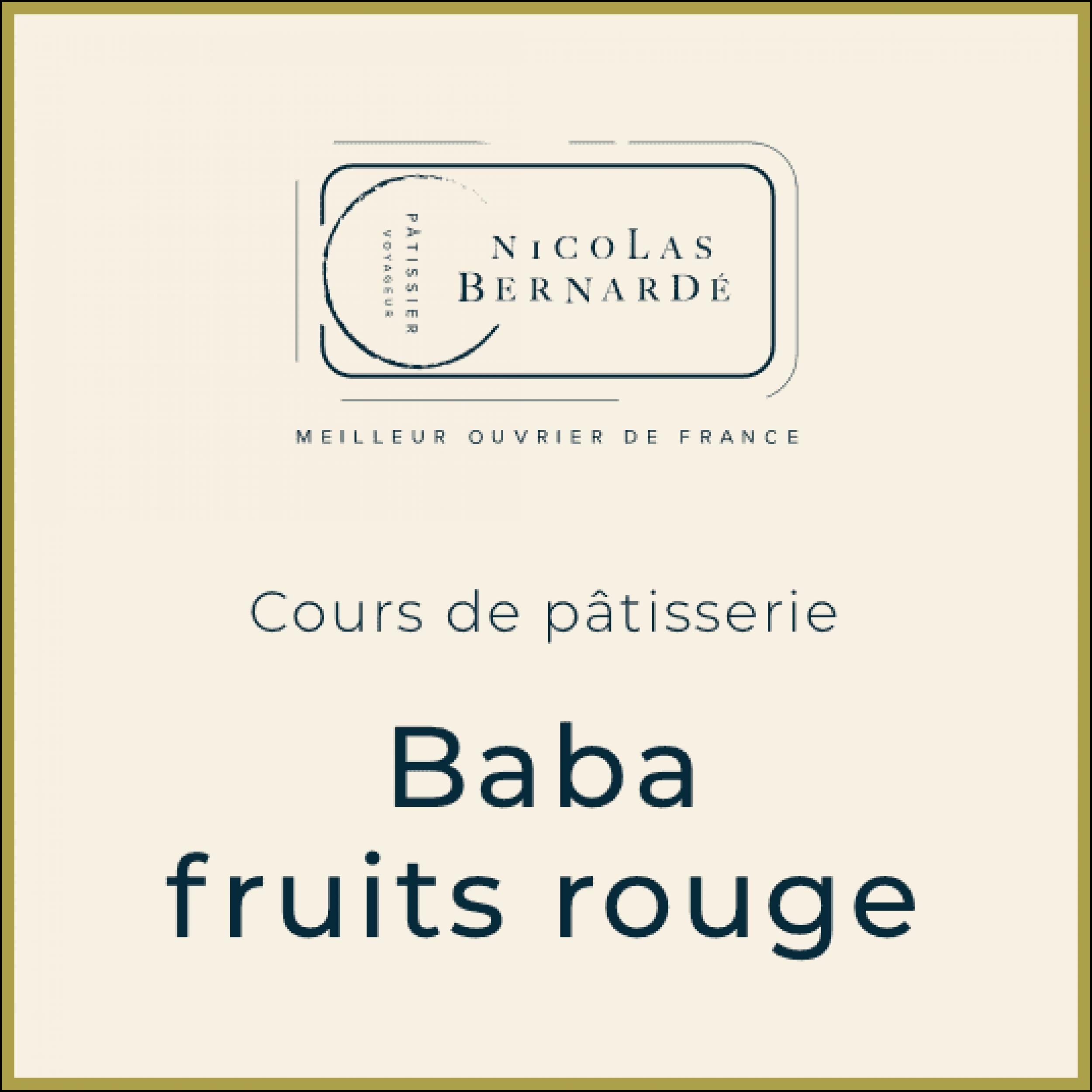 CoursPatisserie BabaFruitsRouges