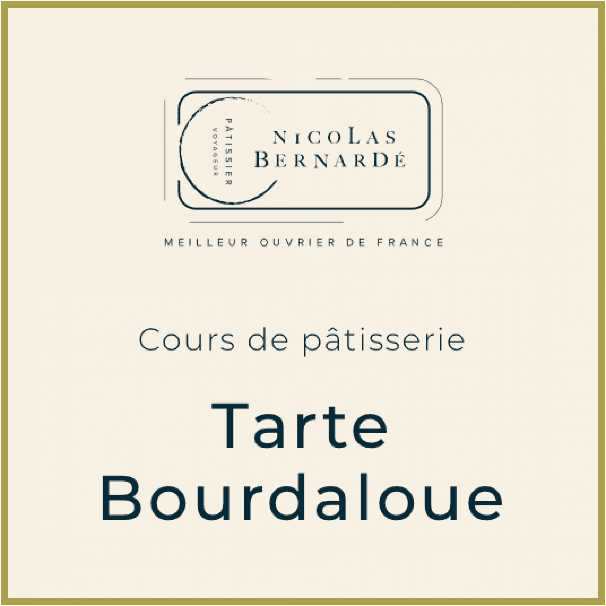 CoursPatisserie TarteBourdaloue