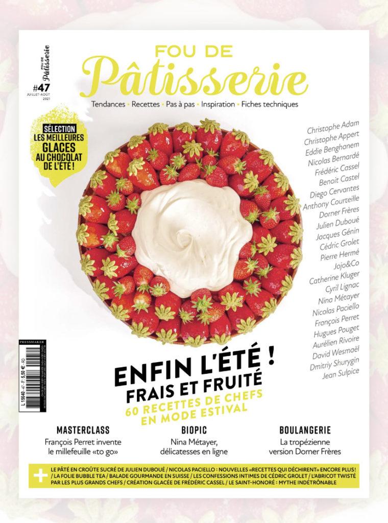 couverture de la revue Fou de pâtisserie numéro 47 : Enfin l'été!